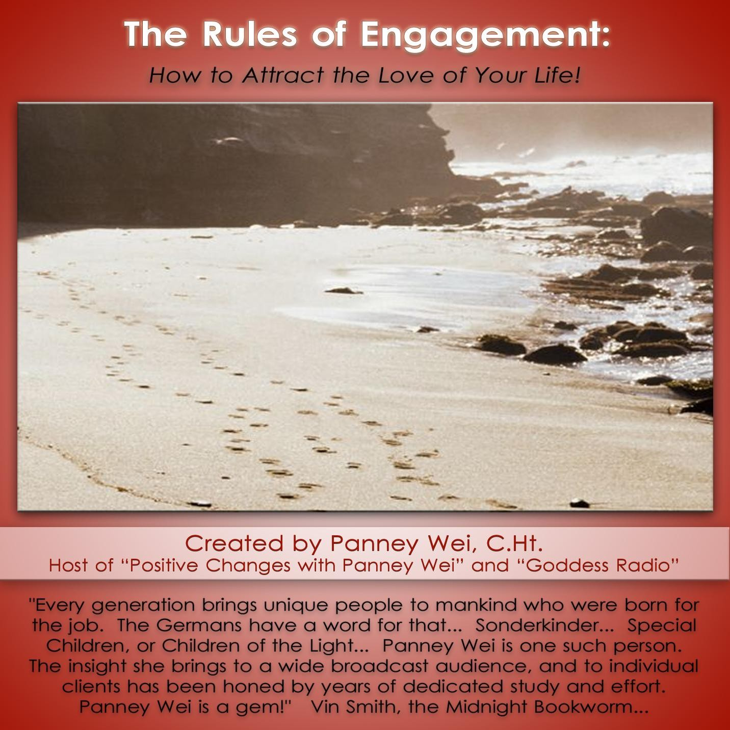 The Rules of Engagement: How to Attract the Love Of Your Life