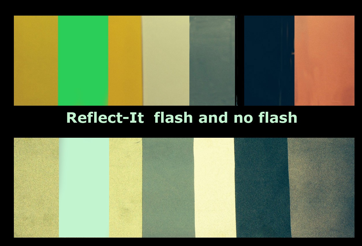 Reflect-It with and without flash
