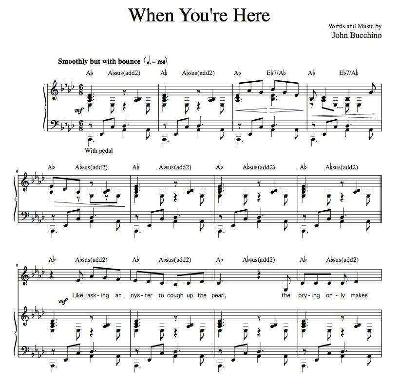 """When You're Here"" [Sarcastic up-tempo] in Ab"
