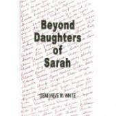 Beyond Daughters of Sarah by Genevieve White