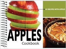 Apples Cookbook: 101 Recipes with Apples