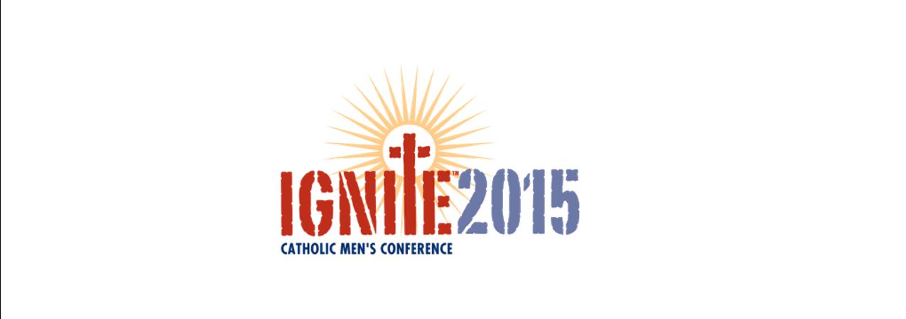 2015 Ignite Syracuse Catholic Men's Conference