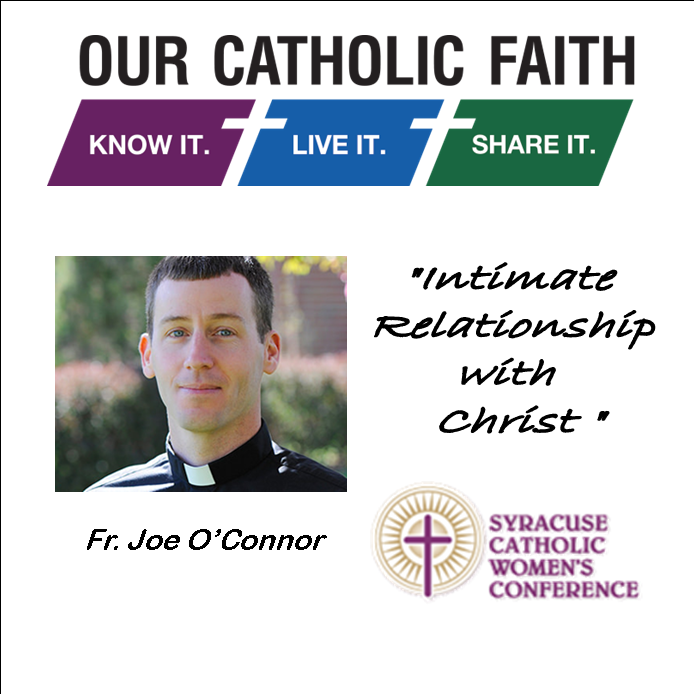 """Fr.Joe O'Connor """"Intimate Relationship with Christ"""""""