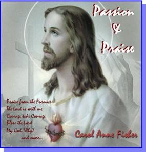 Passion & Praise, Scriptural Songs of Praise