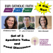 Set of 3 Speakers and Panel Discussion on 4 CD's  2014 Syracuse Catholic Women's Conference
