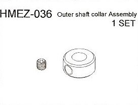 HMEZ-036 Outer Shaft Collar Assembly