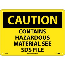 Caution Contains Hazardous Material See SDS File Sign (#C747)