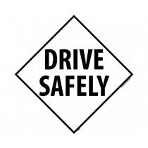 Drive Safely DOT Placard (#DL31)