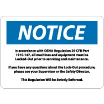 Notice In Accordance With OSHA Regulation 29 CFR 1910.147… Sign (#N140)