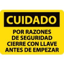 Cuidado Por Razones De Seguridad Cierre Con Llave Antes De Empezar Sign (#SPC177)