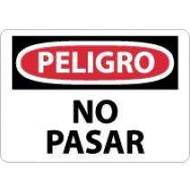 Peligro No Pasar Sign (#SPD81)