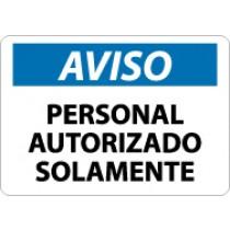 Aviso Personal Autorizado Solamente Sign (#SPN34)
