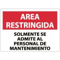 Area Restringida Solmente Se Admite Al Personal De Mantenimiento Sign (#SPRA15)