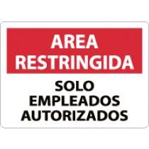 Area Restringida Solo Empleados Autorizados Sign (#SPRA4)