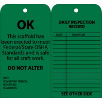 OK This Scaffold Has Been Erected To Meet Federal/State OSHA Standards Tag (#SPT3)