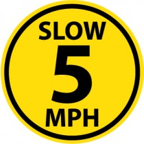 Slow 5 MPH Walk On Floor Sign (#WFS33)