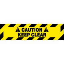 Caution Keep Clear Walk On Floor Sign (#WFS626)