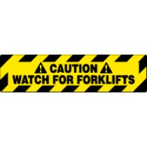 Caution Watch For Forklifts Walk On Floor Sign (#WFS629)