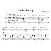 """""""I'm Not Waiting"""" [Rueful ballad] (Solo) in D"""